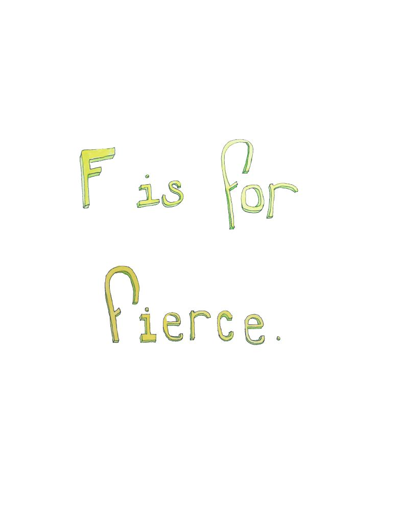 ABC Like A Girl by Ariel Shultz – F is for Fierce